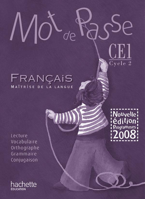Mot de Passe Français CE1 - Guide pédagogique + CD audio classe - Ed.2009