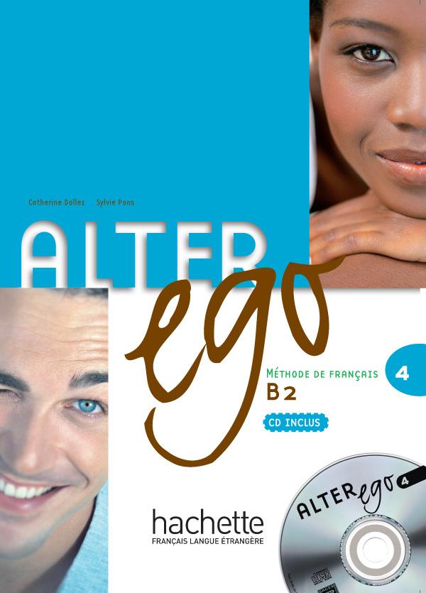 Alter Ego 4 - Livre de l'élève + CD audio