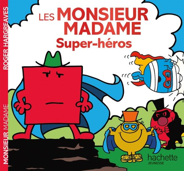 Monsieur Madame - Super-héros