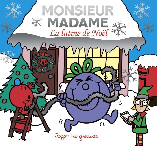 Monsieur Madame- La lutine de Noel