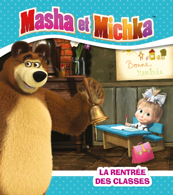 Masha et Michka -La rentrée des classes