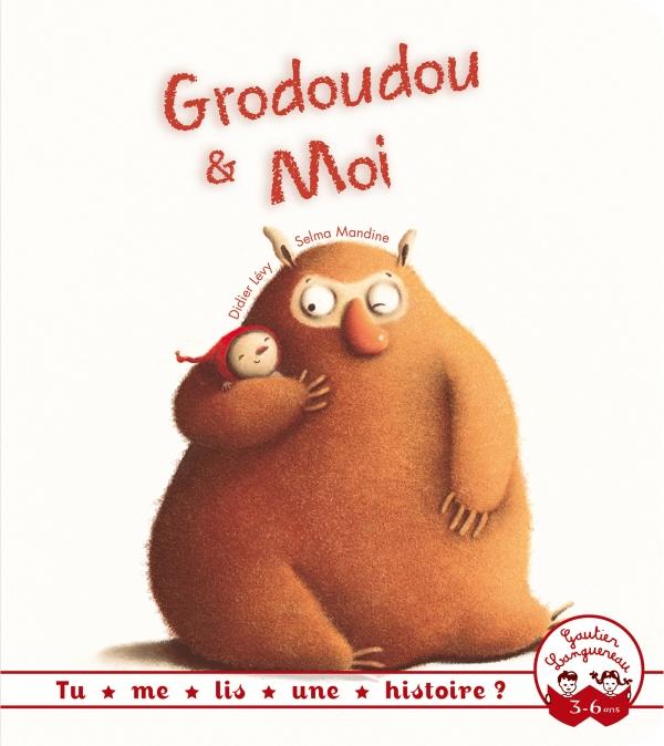 Tu me lis une histoire ? - Grodoudou et moi