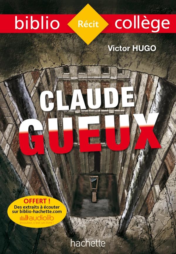 Bibliocollège - Claude Gueux, Victor Hugo