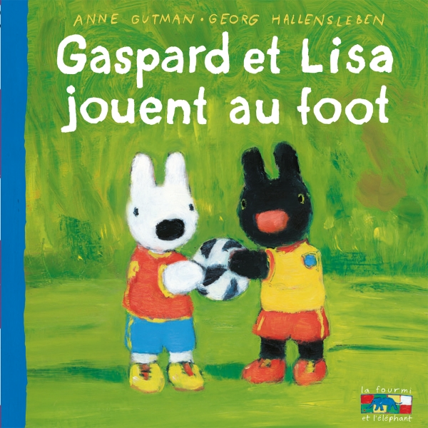Gaspard et Lisa - Jouent au foot