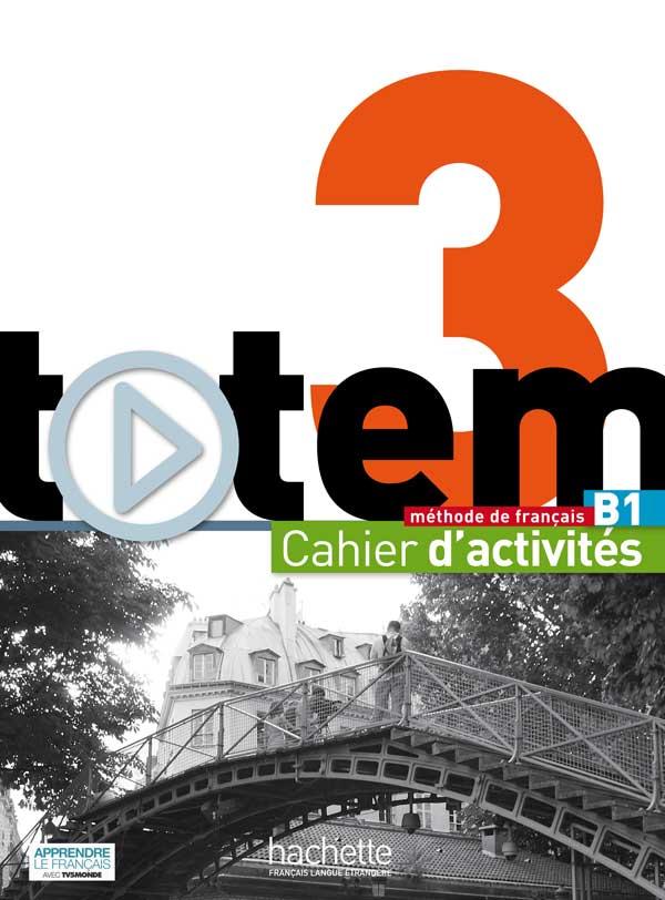 Totem 3 - Cahier d'activités + CD Audio