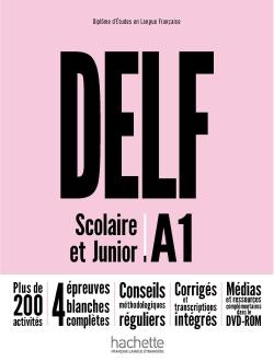 DELF A1 Scolaire et Junior + DVD-ROM (audio + vidéo) - Nouvelle édition
