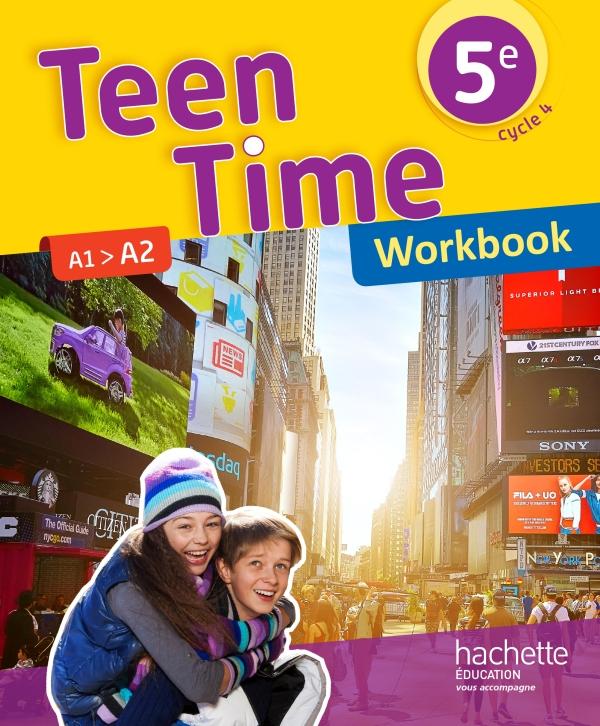 Teen Time anglais cycle 4 / 5e - Workbook - éd. 2017