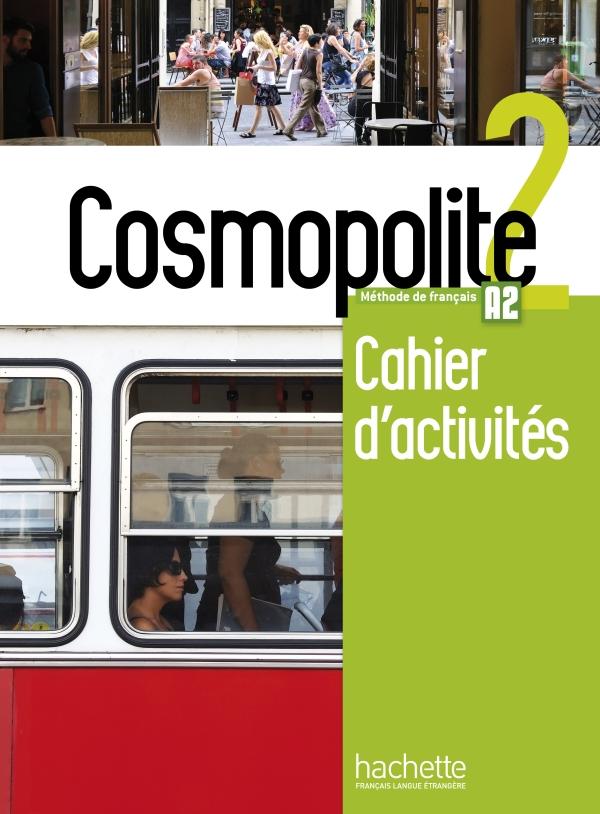 Cosmopolite 2 : Cahier d'activités + CD audio