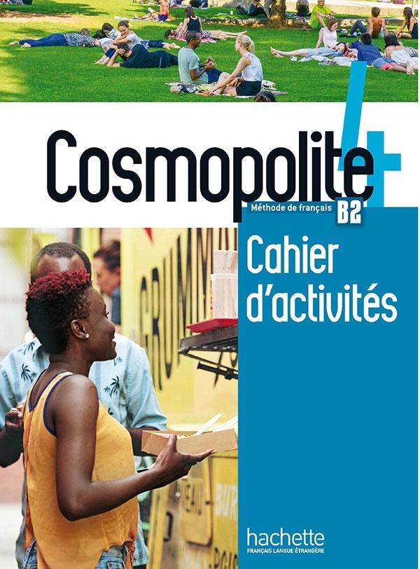 Cosmopolite 4 : Cahier d'activités + CD audio