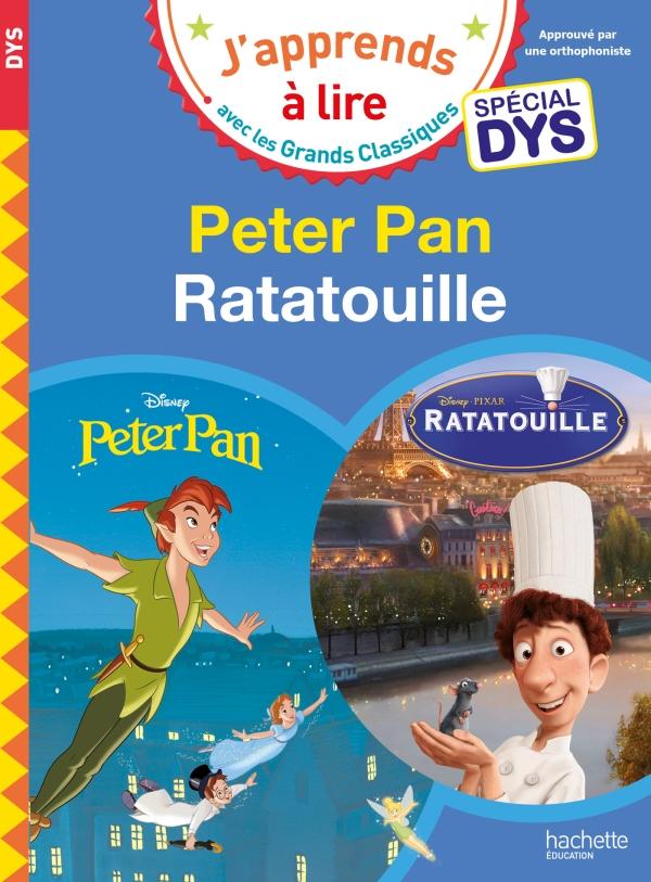 Disney - Peter Pan / Ratatouille Spécial DYS (dyslexie)
