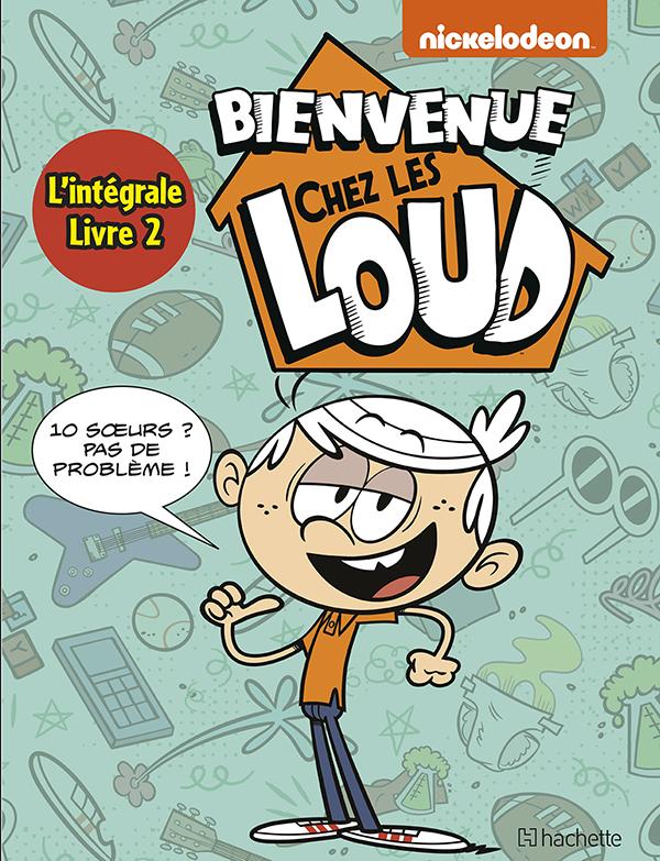 Intégrale - Bienvenue chez Les Loud T4 à T6
