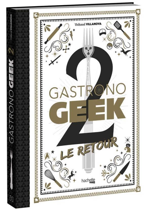 Gastronogeek 2 Le Retour