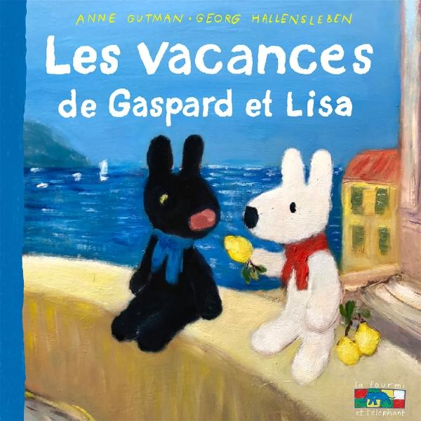 Les vacances de Gaspard et Lisa