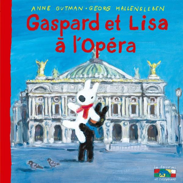 Gaspard et Lisa à l'Opéra