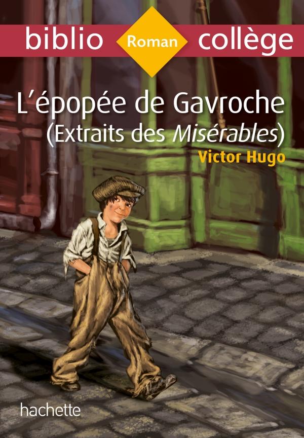 Bibliocollège - L'épopée de Gavroche (extrait des Misérables), Victor Hugo