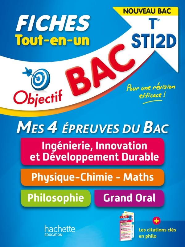 Objectif BAC Fiches  Tout-en-un Term STI2D  - Nouveaux programmes