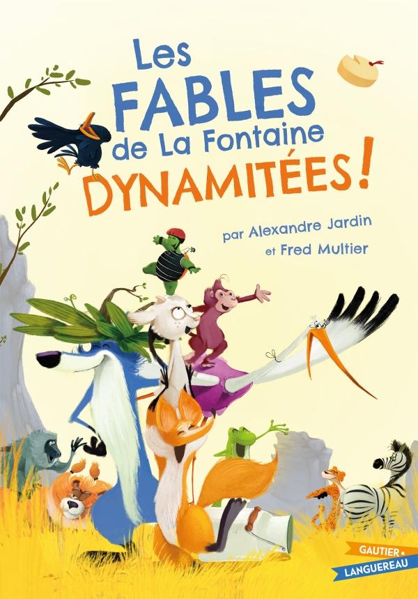 Les Fables de La Fontaine dynamitées
