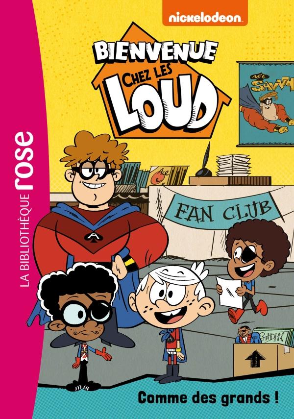 Bienvenue chez les Loud 22 - Comme des grands !