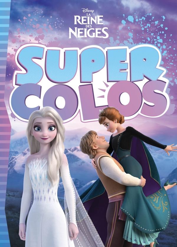 LA REINE DES NEIGES - Super Colo - Disney