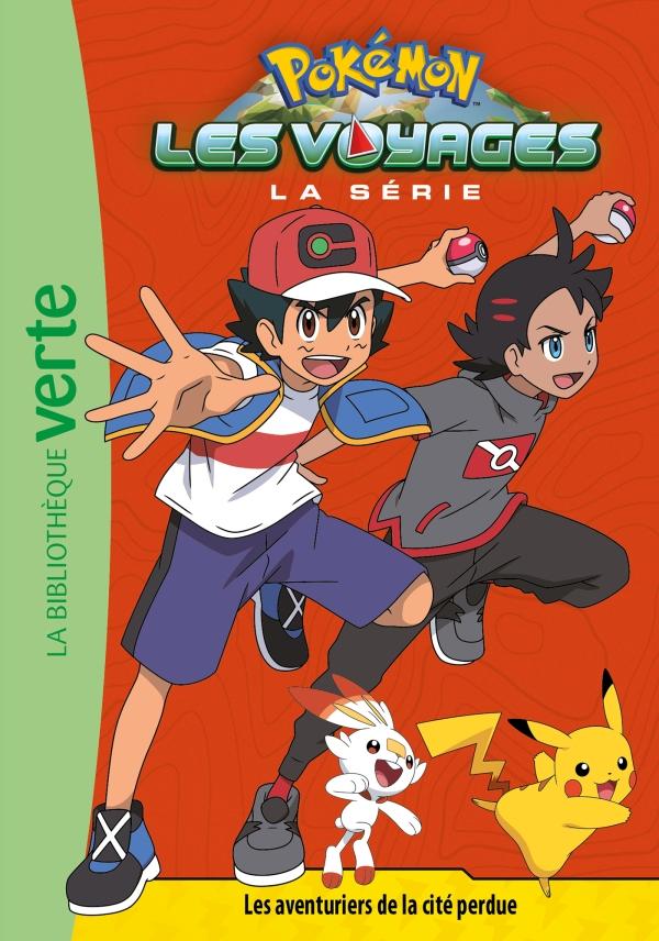 Pokémon Les Voyages 07 - Les aventuriers de la cité perdue