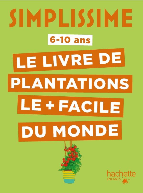 Simplissime - Plantations faciles