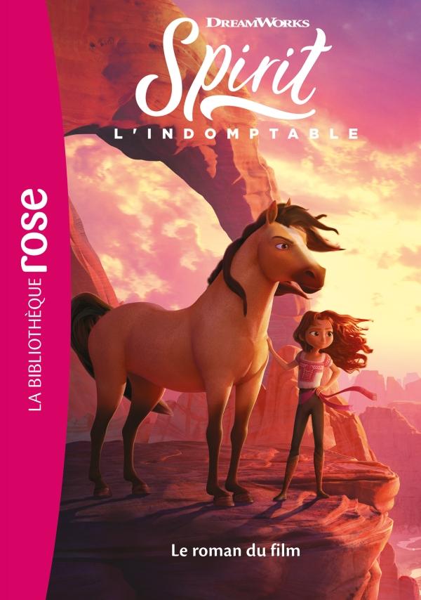 Spirit : l'indomptable - Le roman du film