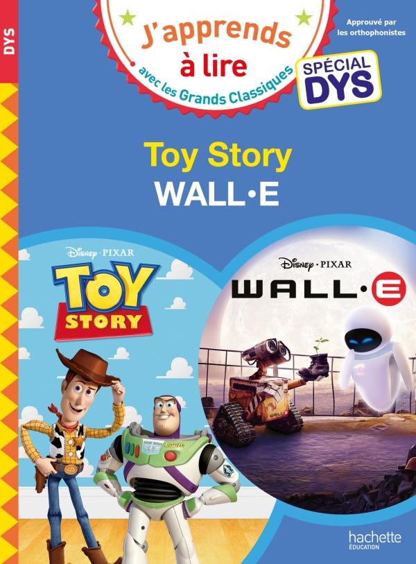 Disney - Spécial DYS (dyslexie) Wall E / Toy Story