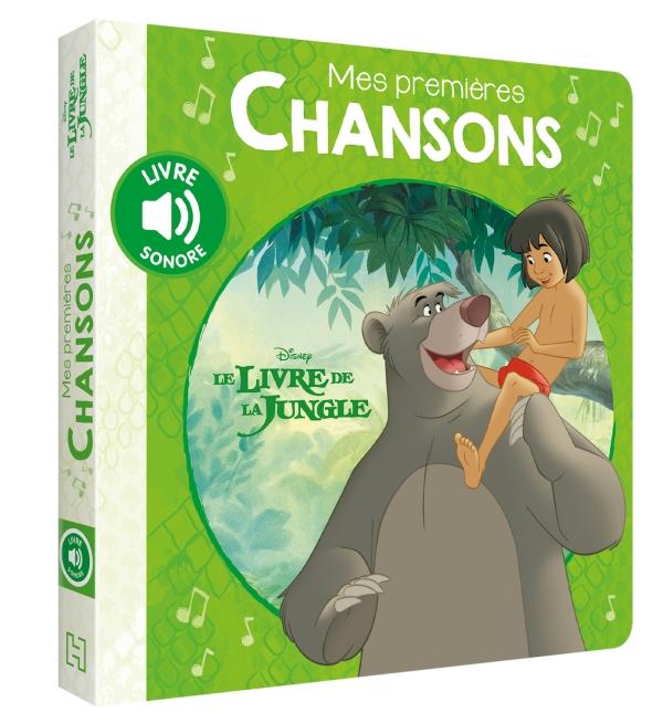 LE LIVRE DE LA JUNGLE - Mes Premières Chansons - Disney