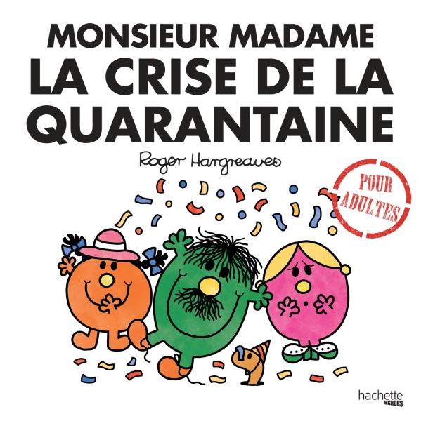 Monsieur Madame la crise de la quarantaine