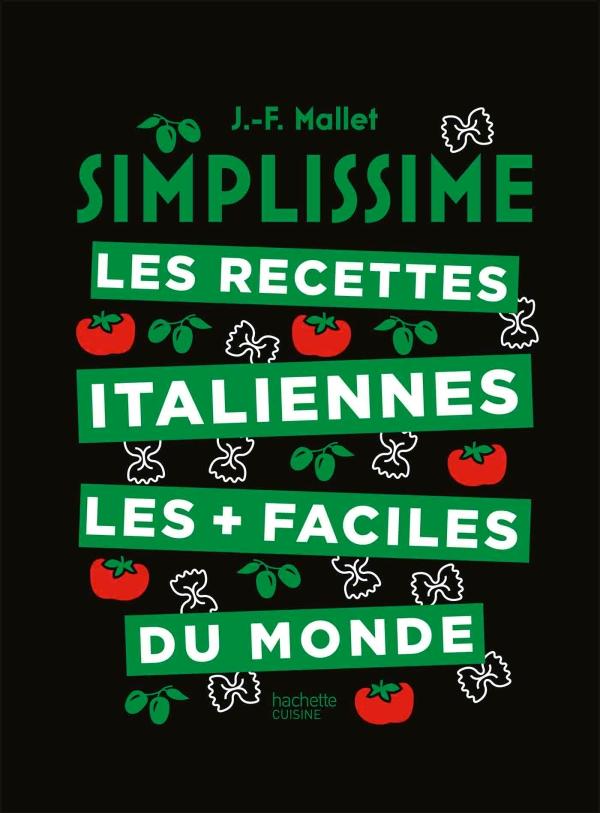 Simplissime Les recettes italiennes les + faciles du monde