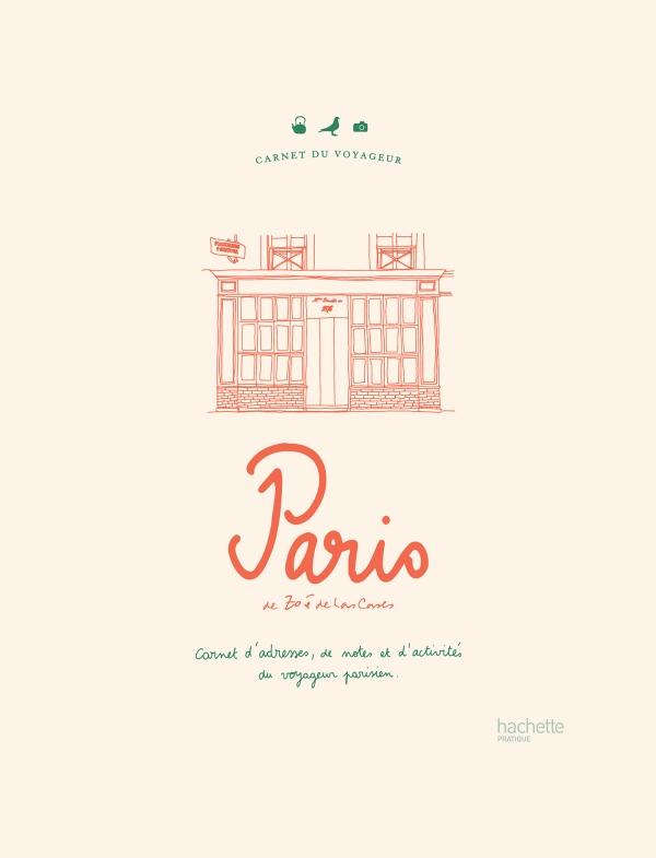 Carnet du voyageur : Paris
