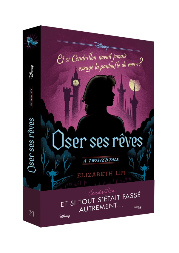 Twisted Tale Disney Oser ses rêves