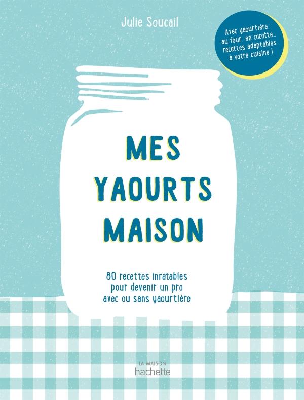 Mes yaourts Maison