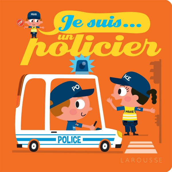 Je suis policier