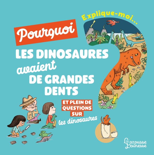 Explique moi - Les dinosaures