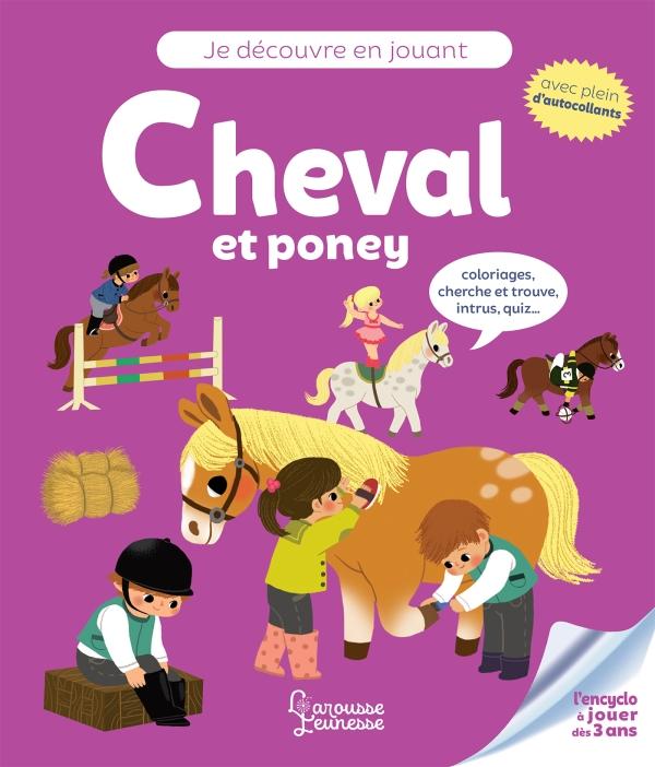 Je découvre en jouant : Cheval et poney