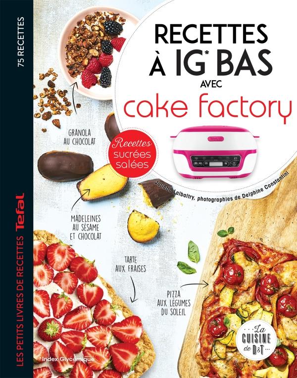 Recettes à IG bas avec Cake factory