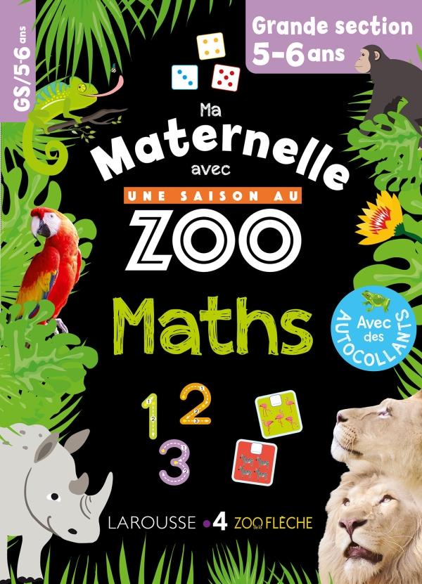 Ma maternelle avec Une Saison Au Zoo GS - numération - calcul