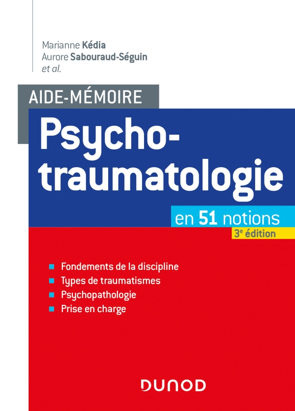 AIDE-MEMOIRE - PSYCHOTRAUMATOLOGIE - 3E ED