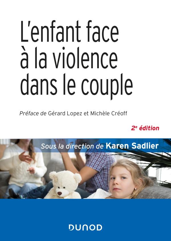L'enfant face à la violence dans le couple - 2e éd.