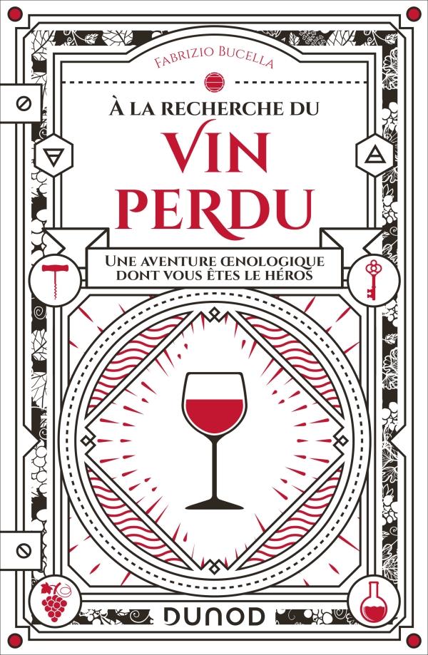 A la recherche du vin perdu