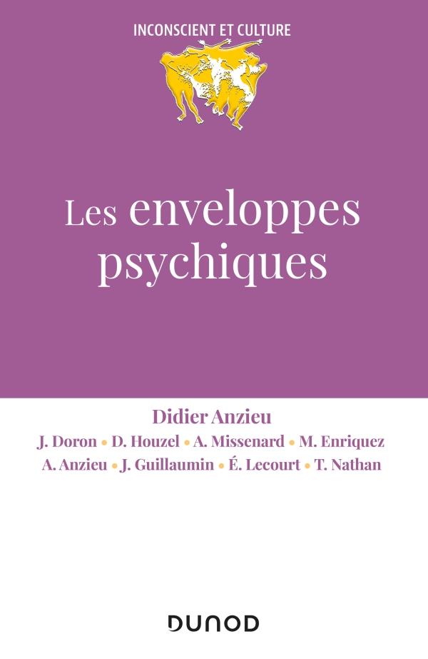 Les enveloppes psychiques - 2e éd.