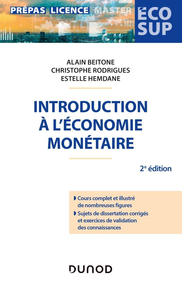 Introduction à l'économie monétaire - 2e éd.