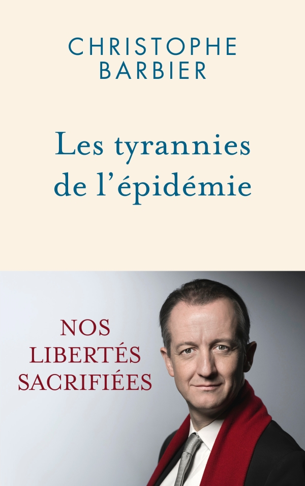 Les tyrannies de l'épidémie