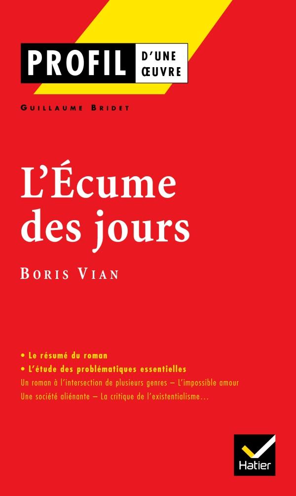 Profil - Vian (Boris) : L'écume des jours