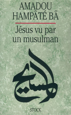JESUS VU PAR UN MUSULMAN