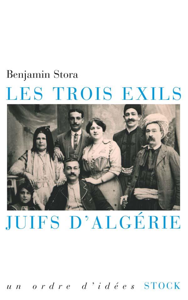 LES TROIS EXILS JUIFS D'ALGERIE