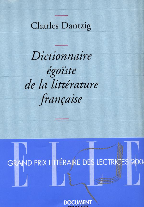 Dictionnaire égoïste de la littérature française