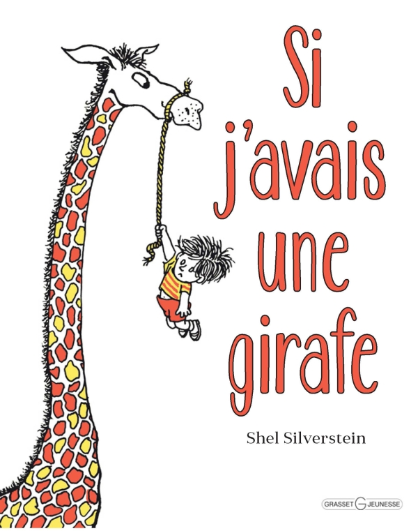 Si j'avais une girafe