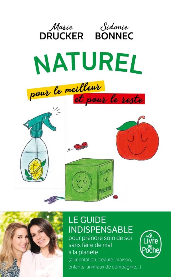 Naturel, pour le meilleur et pour le reste